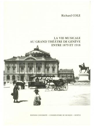 Couverture de l'ouvrage La vie musicale au Grand Théâtre de Genève  © HEM - Genève.