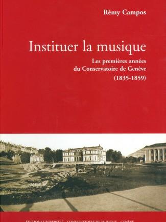 Couverture de l'ouvrage Les premières années du Conservatoire de Genève  © HEM - Genève.