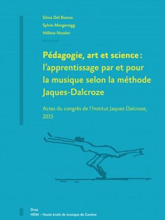 Couverture de l'ouvrage Pédagogie, Art et Science © Haute école de musique de Genève