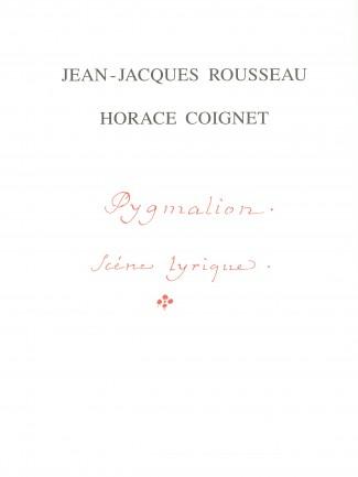 Couverture de l'ouvrage J. - J. ROUSSEAU, H. COIGNET, Pygmalion : scène lyrique  © HEM - Genève.