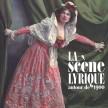 Couverture de l'ouvrage La scène lyrique autour de 1900 © HEM - Genève.