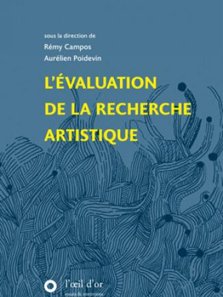 L'évaluation de la recherche artistique