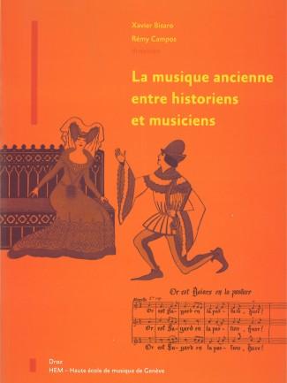 Couverture de l'ouvrage La Musique ancienne entre historiens et musiciens © HEM - Genève.